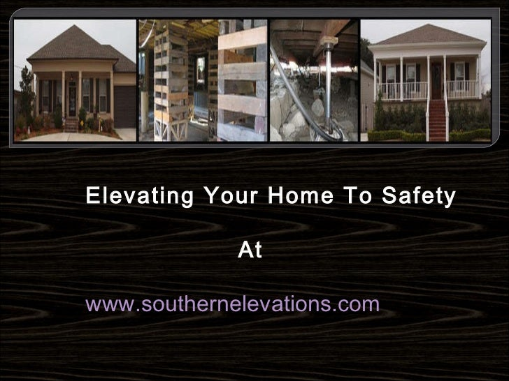 Elevate your home to safety