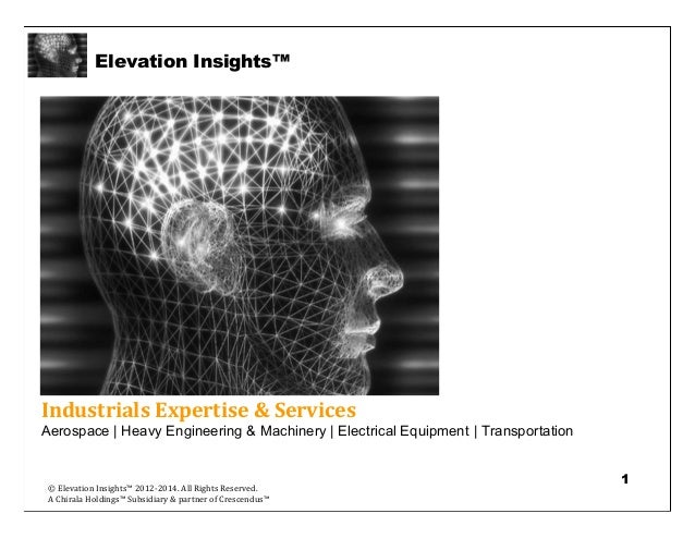 Elevation Insights™   Industrials Intelligence & Insight Services