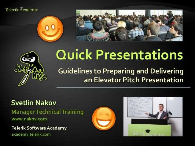 Quick Presentations Skills - Impressive Elevator Pitch Talks - by Svetlin Nakov