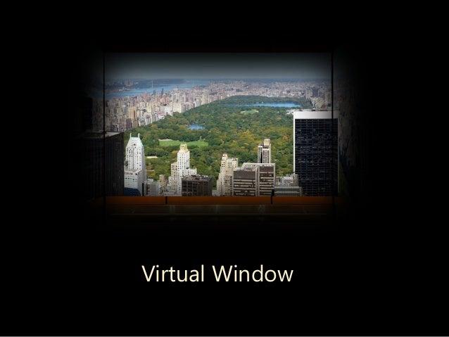 Virtual Window