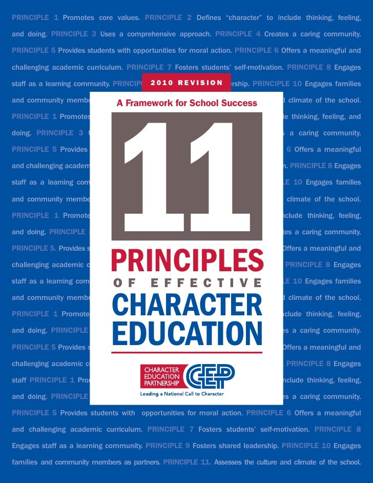 "PrinciPlE 1 Promotes core values. PrinciPlE 2 Defines ""character"" to include thinking, feeling,and doing. PrinciPlE 3 Uses..."