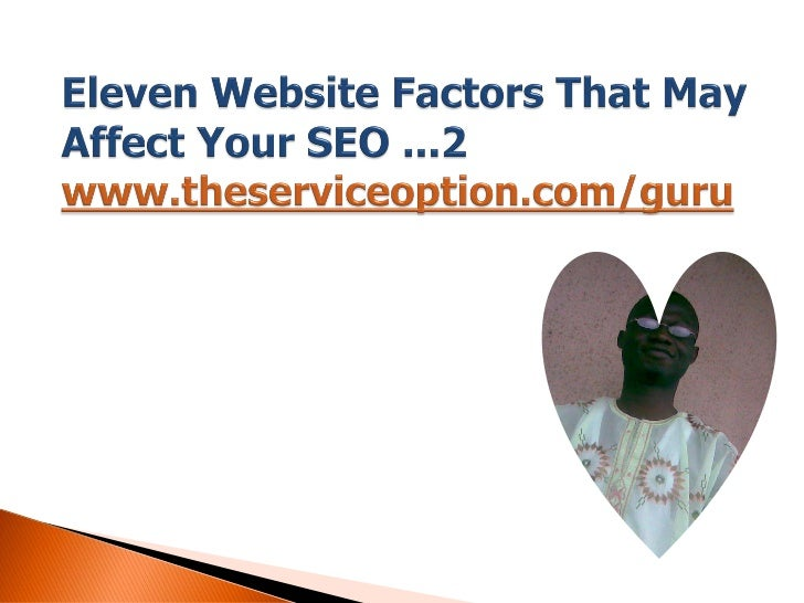 Eleven website factors that may affect your seo 2
