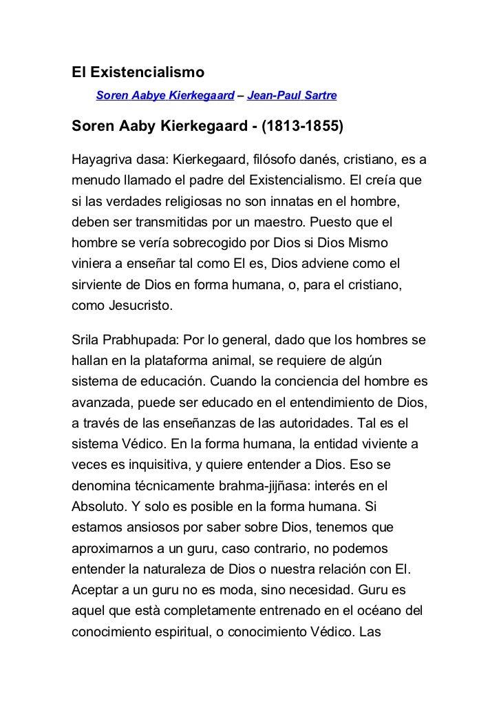 El Existencialismo    Soren Aabye Kierkegaard – Jean-Paul SartreSoren Aaby Kierkegaard - (1813-1855)Hayagriva dasa: Kierke...