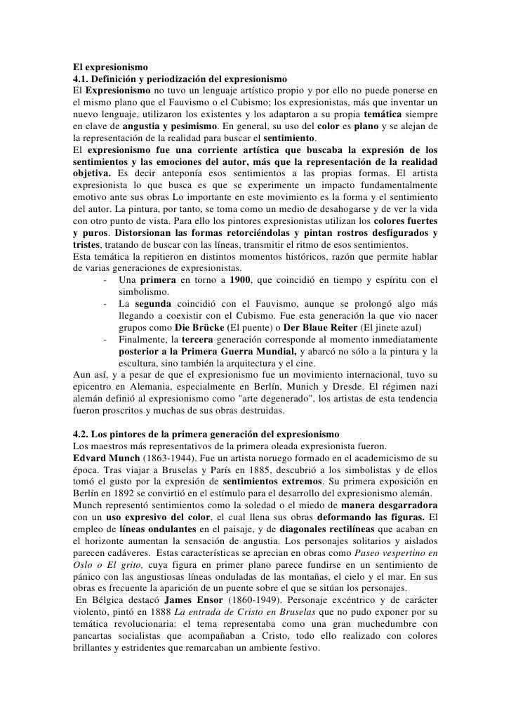 El expresionismo4.1. Definición y periodización del expresionismoEl Expresionismo no tuvo un lenguaje artístico propio y p...