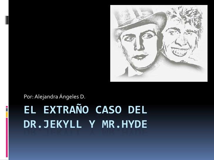 de el doctor jekill y mr hyde: