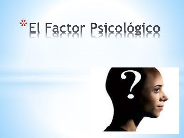 factor psicologico: