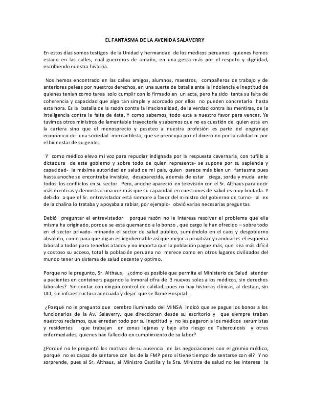 EL FANTASMA DE LA AVENIDA SALAVERRY En estos días somos testigos de la Unidad y hermandad de los médicos peruanos quienes ...