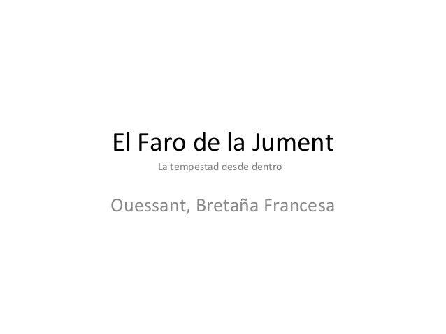 El Faro De La Jument