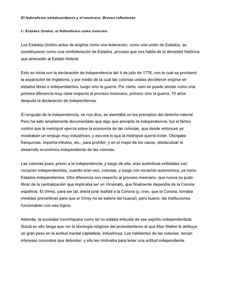 El federalismo estadounidense y el mexicano. Breves reflexionesI.- Estados Unidos, el federalismo como solución.Los Estado...