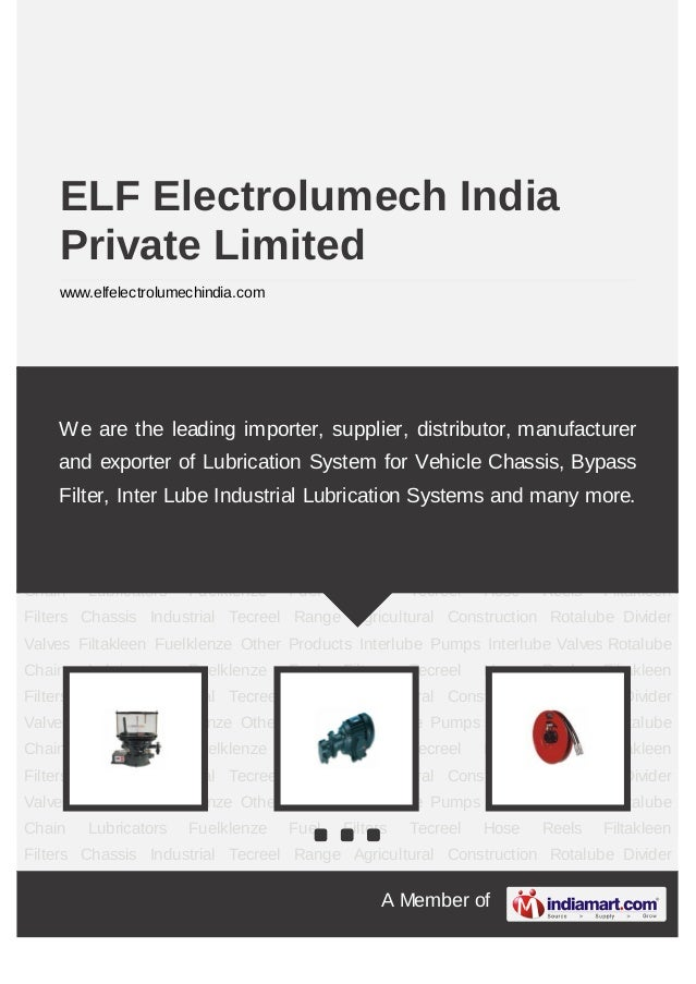 A Member of ELF Electrolumech India Private Limited www.elfelectrolumechindia.com Chassis Industrial Tecreel Range Agricul...