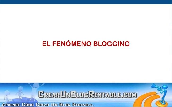 El Fenómeno Blogging