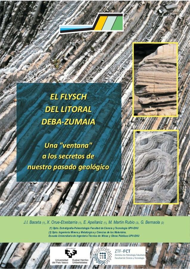 """EL FLYSCH            DEL LITORAL           DEBA-ZUMAIA       Una """"ventana""""      a los secretos de  nuestro pasado geológic..."""