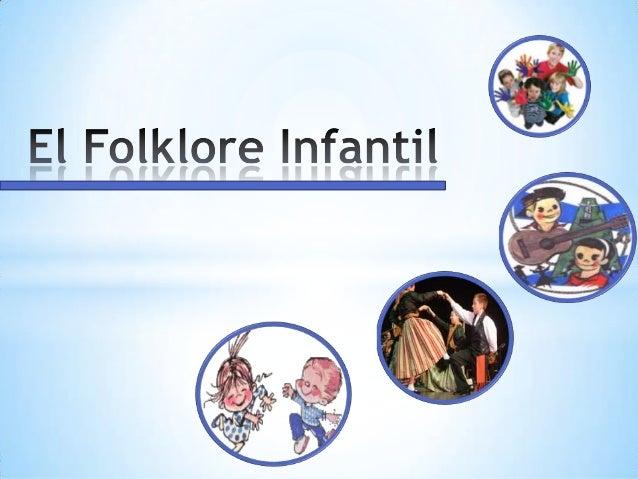 El Folklore Infantil