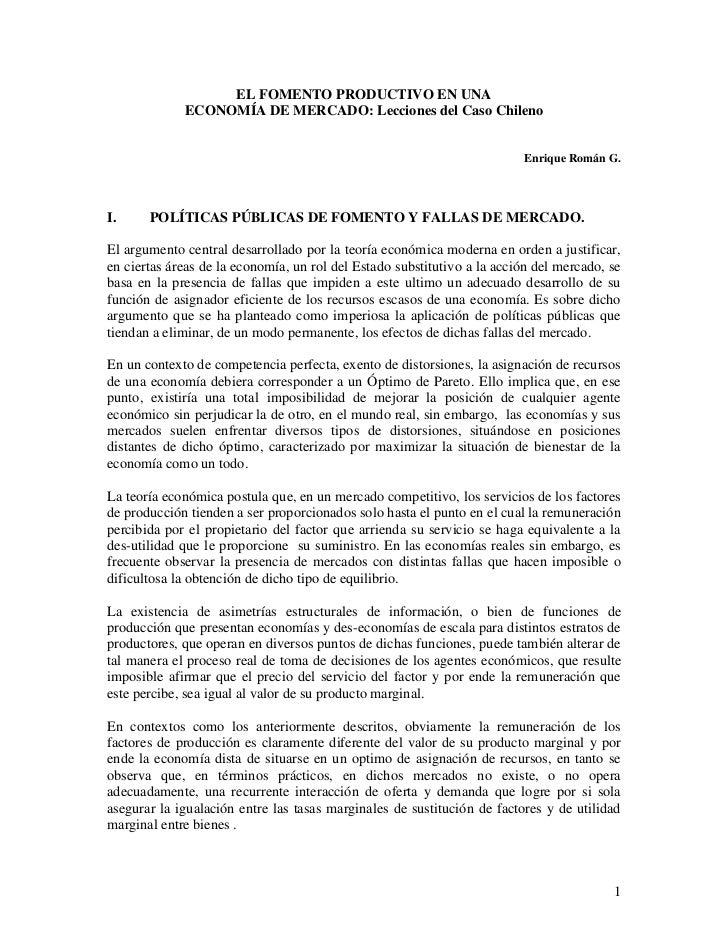 EL FOMENTO PRODUCTIVO EN UNA             ECONOMÍA DE MERCADO: Lecciones del Caso Chileno                                  ...