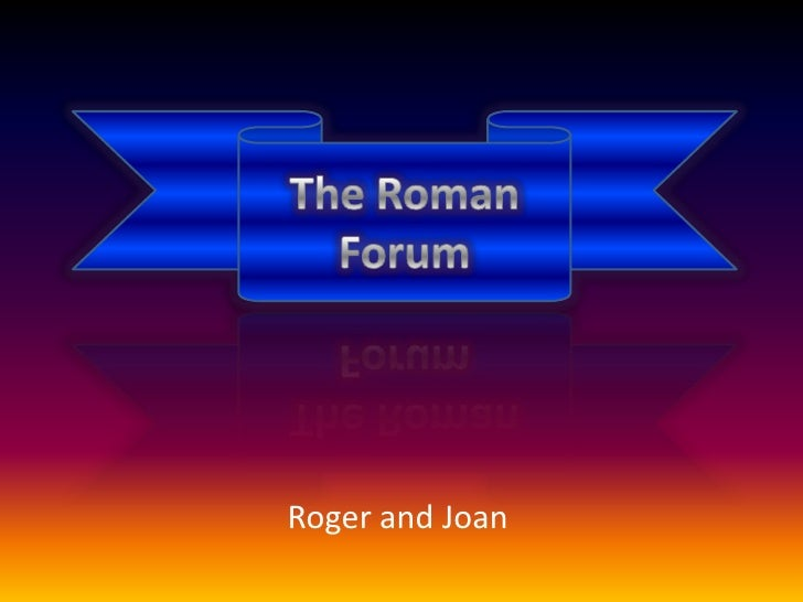 The Roman Forum<br />Roger and Joan<br />