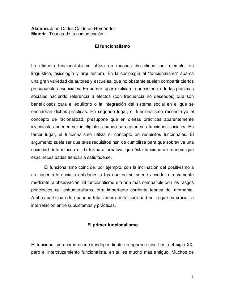 Alumno. Juan Carlos Calderón HernándezMateria. Teorías de la comunicación I.                                 El funcionali...