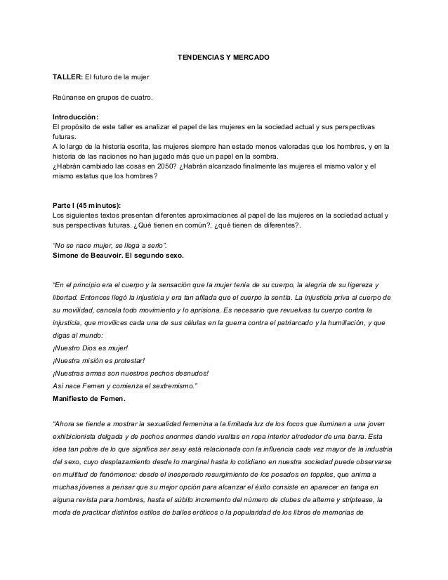 TENDENCIASYMERCADO  TALLER:Elfuturodelamujer  Reúnanseengruposdecuatro.  Introducción: Elpropósitode...