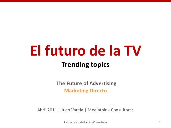 El futuro de la TV. Televisión social