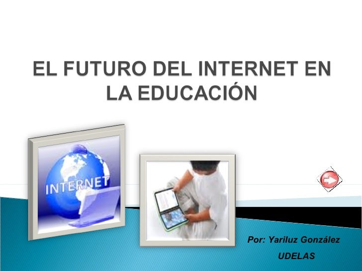 El futuro del internet en la educación