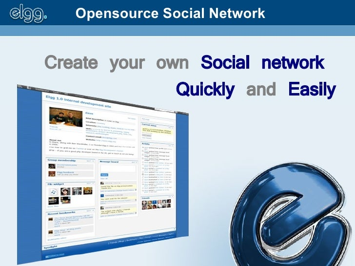 Opensource Social Network   Create your own Social network               Quickly and Easily