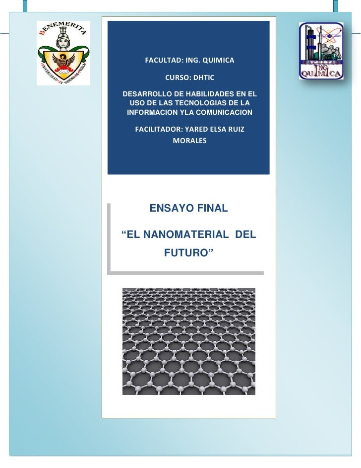 EL GRAFENO: NANOMATERIAL DEL FUTURO        FACULTAD: ING. QUIMICA             CURSO: DHTIC  DESARROLLO DE HABILIDADES EN E...