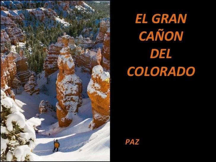 EL GRAN CAÑON DEL COLORADO PAZ