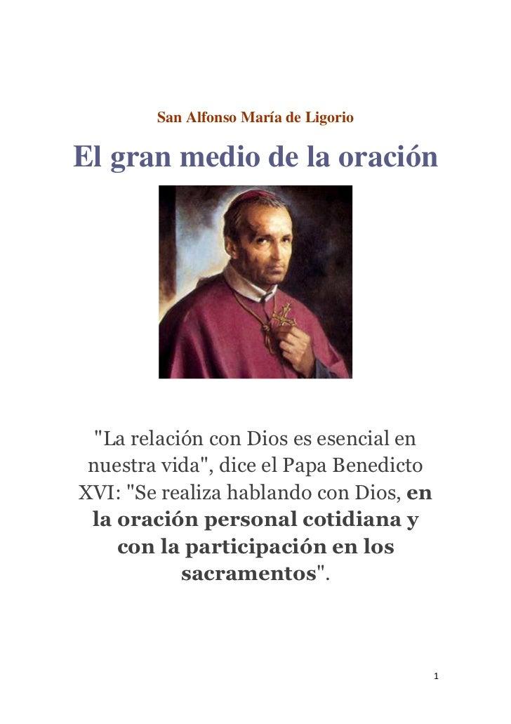 """San Alfonso María de LigorioEl gran medio de la oración  """"La relación con Dios es esencial en nuestra vida"""", dice el Papa ..."""