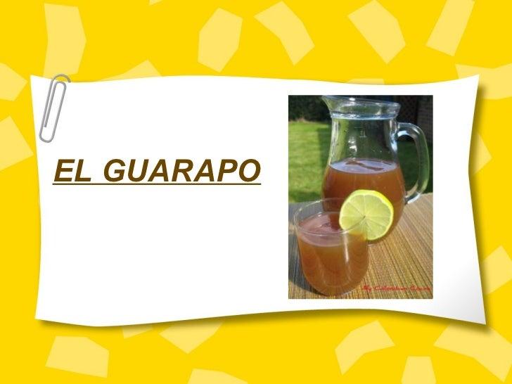 EL GUARAPO