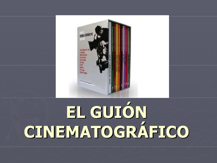 El Guion Cinematogrfico