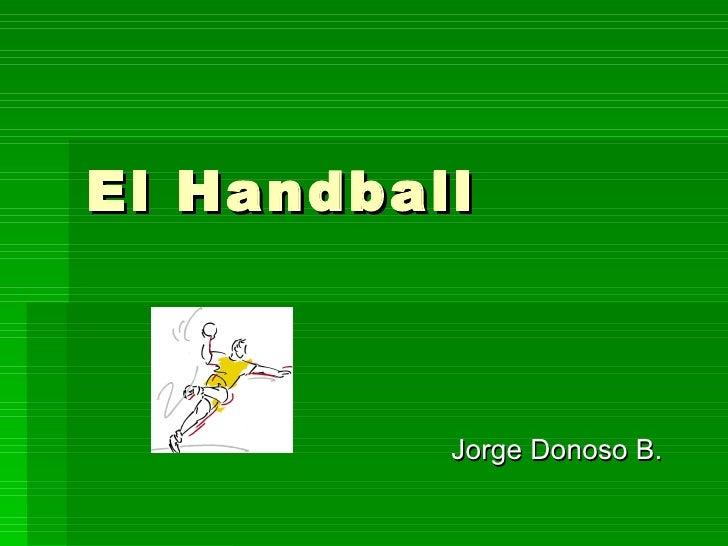 El Handball          Jorge Donoso B.