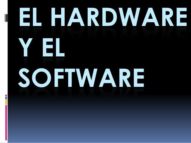 EL HARDWAREY ELSOFTWARE