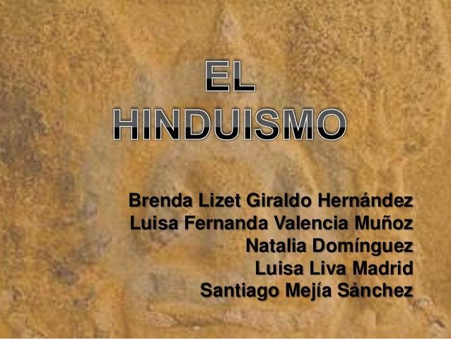 Brenda Lizet Giraldo HernándezLuisa Fernanda Valencia Muñoz             Natalia Domínguez              Luisa Liva Madrid  ...