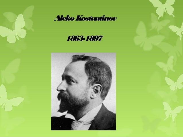 AlekoKostantinovAlekoKostantinov1863-18971863-1897
