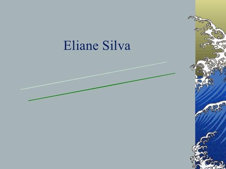 Eliane Silva Minha História Na EIC