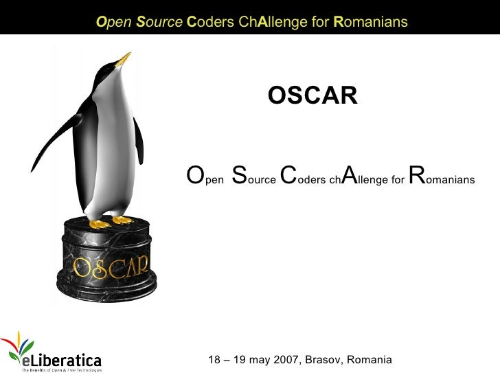 """""""OSCAR Open Source Coders challenge for Romanians"""" by Alina Mierlus @ eLiberatica 2007"""