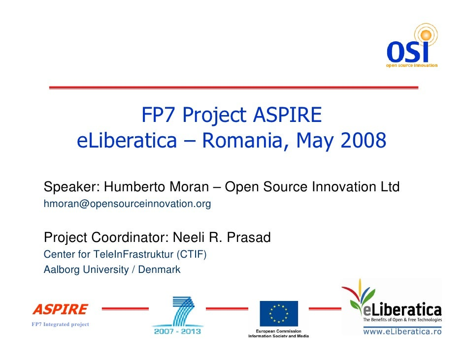 """""""Open Source Software Middleware for The Internet of Things - Project ASPIRE"""" by Humberto Moran @ eLiberatica 2008"""