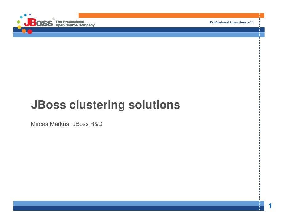"""JBoss clustering solutions Mission Critical Enterprise"" by Mircea Markus @ eLiberatica 2009"