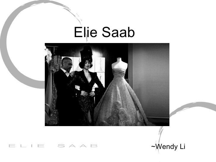 Elie Saab ~Wendy Li