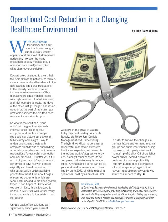 • The PAHCOM Journal • May/June 20138 ith cutting edge technology and daily medical breakthroughs our healthcare system ap...