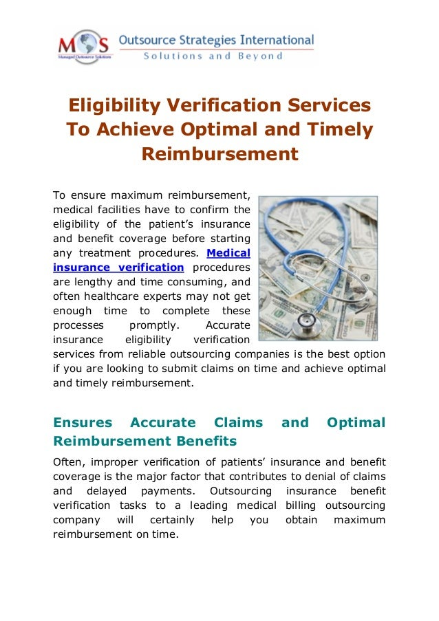 Eligibility Verification Services  To Achieve Optimal and Timely           ReimbursementTo ensure maximum reimbursement,me...