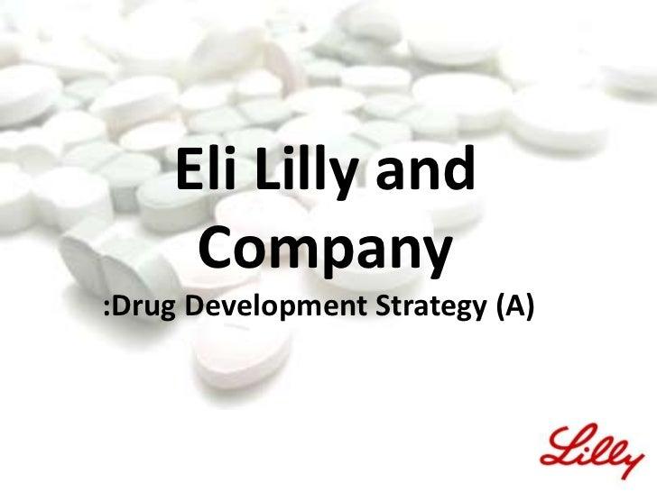 BA401_EliLilly and Company: Drug Development Strategy(A)