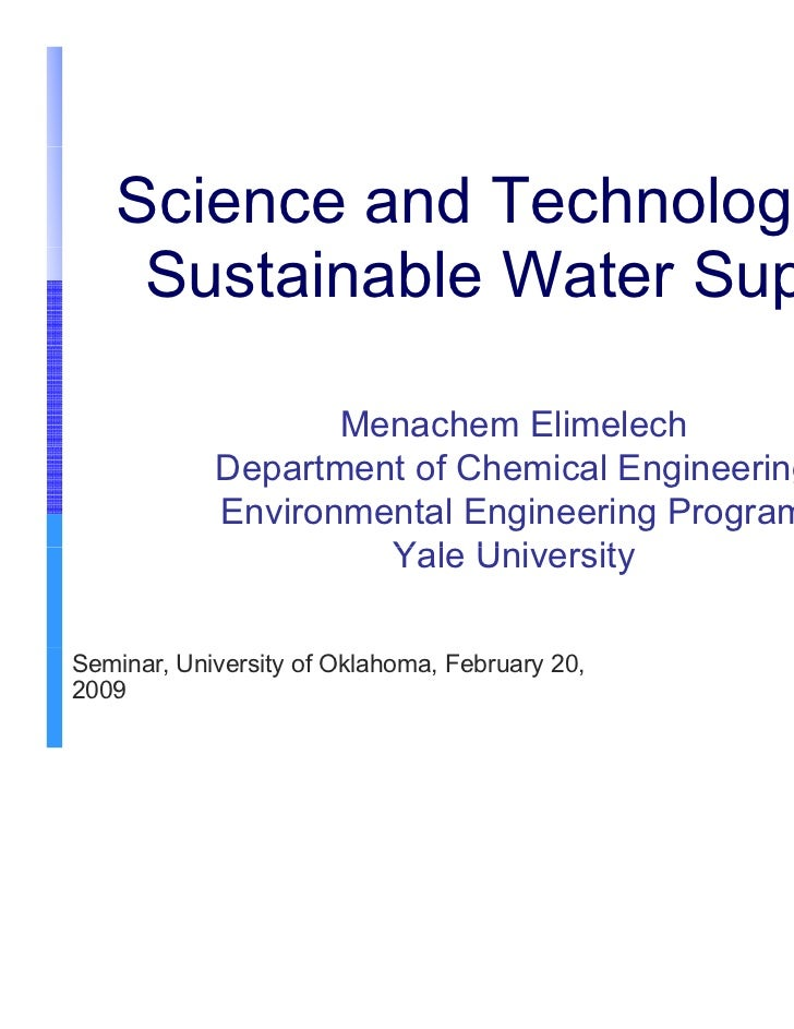 Dr. Menachem Elimelech - Water Technologies to Solve Increasing Global Water Scarcity