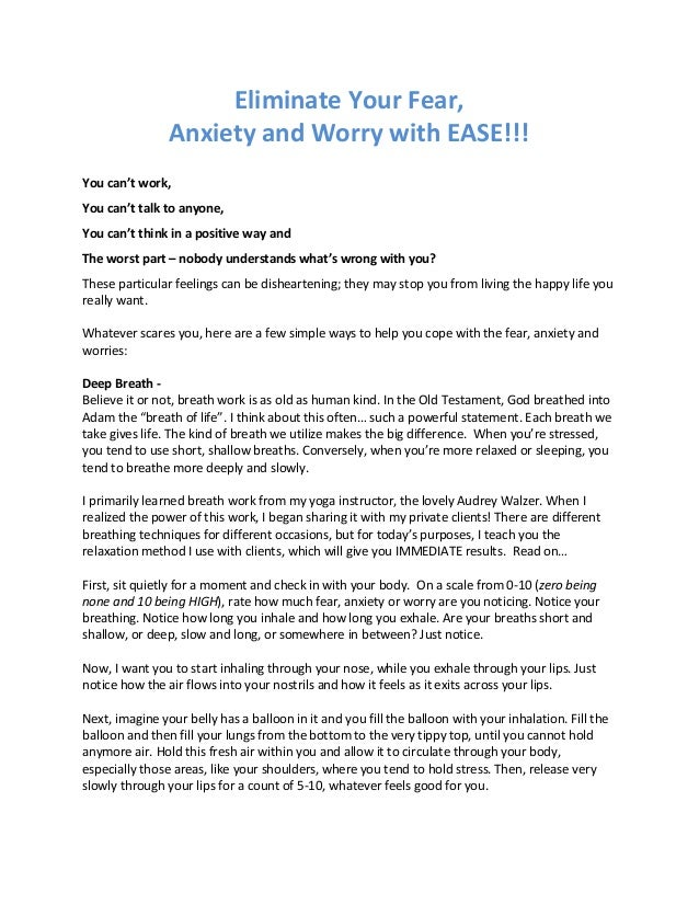 Eliminate Your Fear, Anxiety and Worry with EASE!!! You can't work, You can't talk to anyone, You can't think in a positiv...