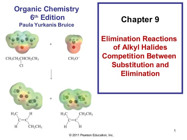 Organic Chemistry    6th Edition                                      Chapter 9 Paula Yurkanis Bruice                     ...