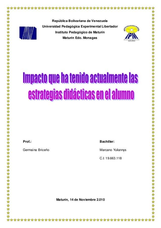 República Bolivariana de Venezuela Universidad Pedagógica Experimental Libertador Instituto Pedagógico de Maturín Maturín ...