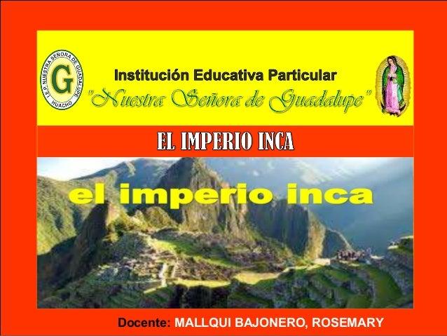Docente: MALLQUI BAJONERO, ROSEMARY