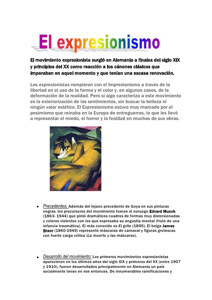 El movimiento expresionista surgió en Alemania a finales del siglo XIXy principios del XX como reacción a los cánones clás...