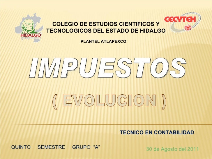 COLEGIO DE ESTUDIOS CIENTIFICOS Y           TECNOLOGICOS DEL ESTADO DE HIDALGO                      PLANTEL ATLAPEXCO     ...