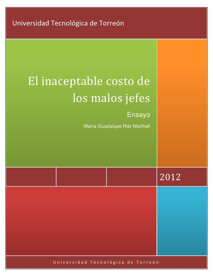 Universidad Tecnológica de Torreón    El inaceptable costo de            los malos jefes                                  ...