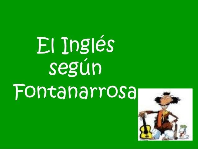 El Inglés según Fontanarrosa